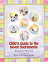 Book-Child's Guide, Seven Sacraments