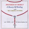 CD-Mother Of Mercy Healing, w/ Luminous